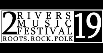 2 River Music Festival 2019